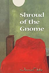Shroud Of The Gnome