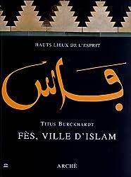 Fès, ville d'islam