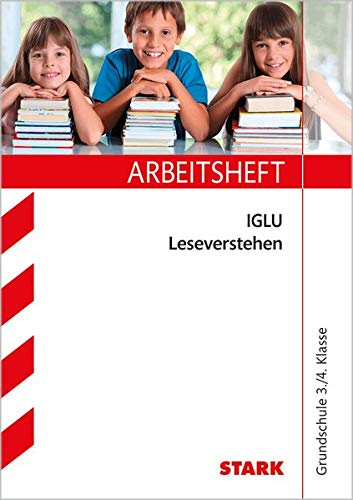 Arbeitsheft Grundschule - IGLU Deutsch 3./4. Klasse