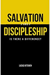 Salvation And Discipleship: Is There A Difference? Paperback