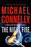 img - for The Night Fire (A Ren e Ballard and Harry Bosch Novel (22)) book / textbook / text book