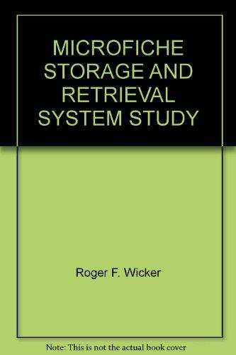 MICROFICHE STORAGE AND RETRIEVAL SYSTEM STUDY
