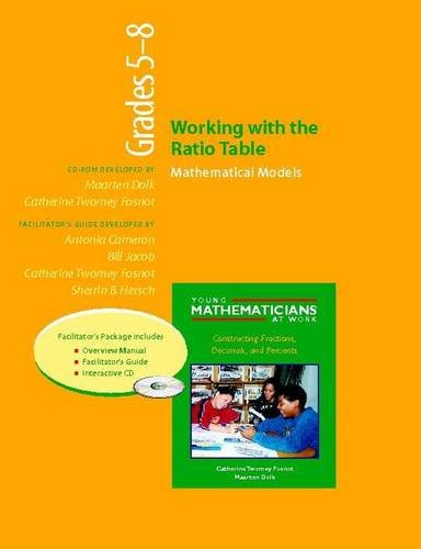 Working with the Ratio Table, Grades 5-8 (Resource Package): Mathematical Models (Young Mathematicians at Work)
