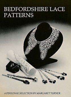 Bedfordshire Lace Patterns by Margaret Turner (1993-08-02)