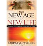 img - for From New Age to New Life: A Passage from Darkness to the Light of Christ (Paperback) - Common book / textbook / text book