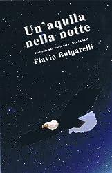 Un'aquila nella notte (I libri del sorriso Vol. 2) (Italian Edition)