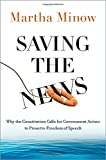 Saving the News: Why the Constitution Calls for