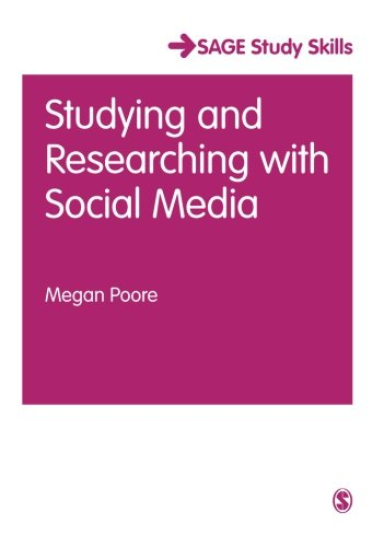 Studying and Researching with Social Media (SAGE Study Skills Series)