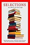 img - for Selections: Selected short fiction, nonfiction, poetry & prose from The Association of Rhode Island Authors book / textbook / text book