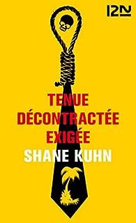 Tenue décontractée exigée par Shane Kuhn