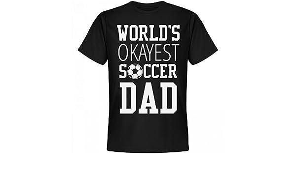 433f0cb4 Amazon.com: World's Okayest Soccer Dad Shirt: Unisex Next Level Premium T- Shirt: Clothing