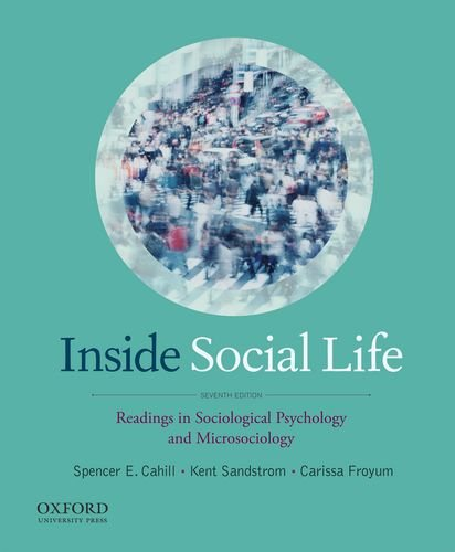 Inside Social Life: Readings in Sociological Psychology and Microsociology