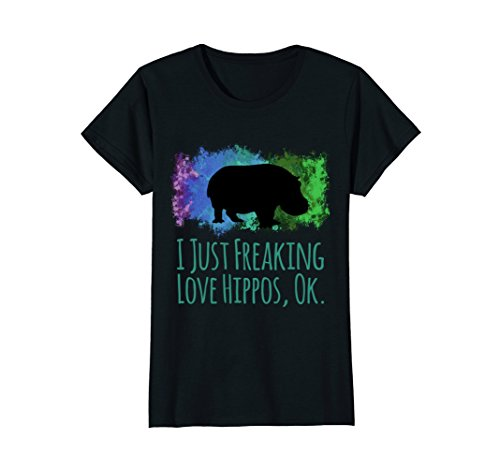 Womens I Just Freaking Love Hippos Ok Cute Sarcastic Funny Shirt Large (Love Hippos)