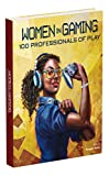 img - for Women in Gaming: 100 Professionals of Play book / textbook / text book