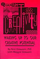 Quantum Creativity: Waking Up to Our Creative Potential