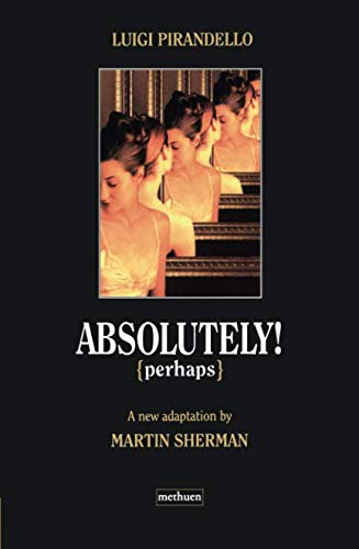 Absolutely Perhaps (Modern Plays) -
