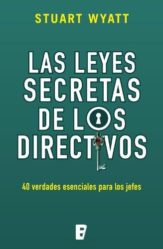 Las leyes secretas de los directivos de Stuart Wyatt
