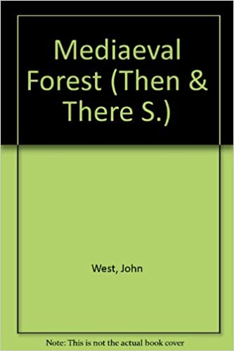 Book Medieval Forest (Then and There Series)