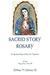 Sacred Story Rosary: An Ignatian Way to Pray the Rosary - Pocketbook Edition with Original Art by Sr. Grace Thul, OP