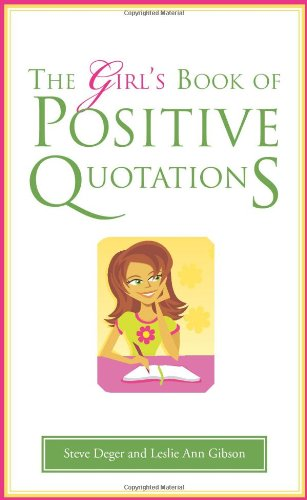 The Girl's Book of Positive Quotations