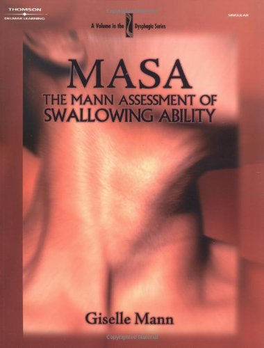 MASA: The Mann Assessment of Swallowing Ability (Dysphagia Series)