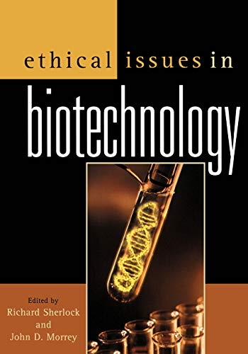 Ethical Issues in Biotechnology