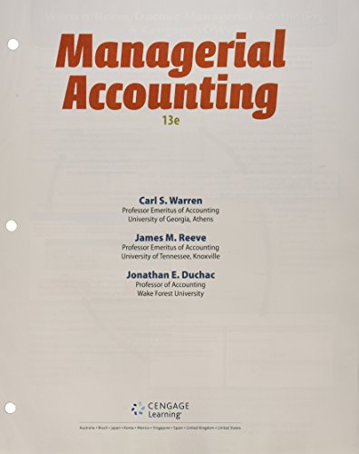 Bundle: Managerial Accounting, Loose-leaf Version, 13th + LMS Integrated For CengageNOW™v2, 1 Term Printed Access Card