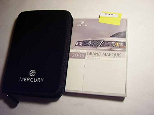 2005 Mercury Grand Marquis Owners (Mercury Marquis Owners Manual)