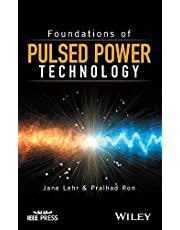 Foundations of Pulsed Power Technology