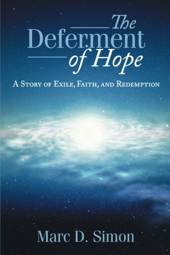 The Deferment of Hope: A Story of Exile, Faith, and Redemption