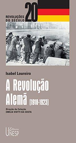 A revolução alemã (Portuguese Edition)