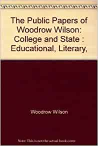 college application topics about woodrow wilson essay on 8 1918 president woodrow wilson gave a proposal to congress which outlined the post world war i peace treaty later negotiated at the paris peace
