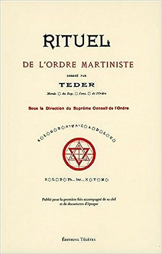 Livres gratuits en ligne Rituel de l'ordre martiniste pdf