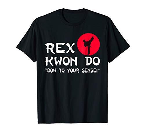 Rex Kwon Do Bow To Your Sensei Japanese T-Shirt