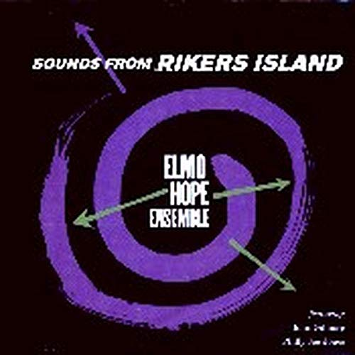 Sounds from Rikers Island (The Best Of Elmo Cd)