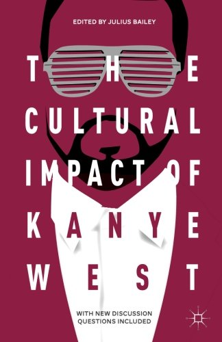 The Cultural Impact of Kanye - West Kanye Style