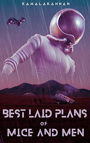 Best Laid Plans of Mice and Men