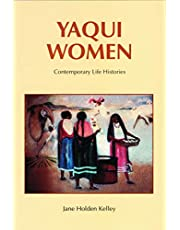 Yaqui Women: Contemporary Life Histories