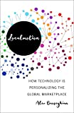 Localmotion: How Technology Is Personalizing the Global Marketplace