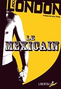 Le Mexicain par Jack London