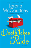 Death Takes a Ride (The Cate Kinkaid Files Book #3): A Novel: Volume 3
