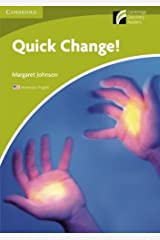 Quick Change! Level Starter/Beginner American English Edition (Cambridge Discovery Readers) Paperback