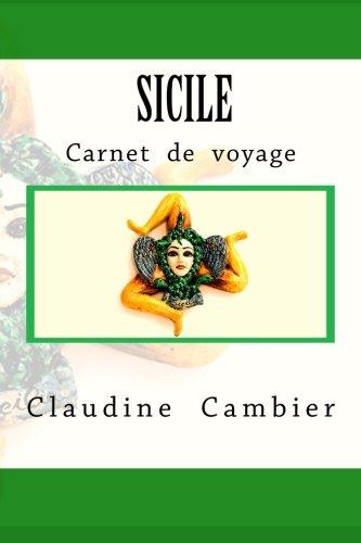 Sicile: Carnet  de  voyage (Volume 2) (French Edition)