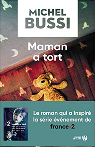 Maman A Tort Amazon Fr Michel Bussi Livres