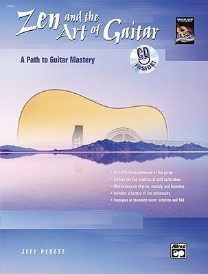 [(Zen and the Art of Guitar: A Path to Guitar Artistry, Book & CD )] [Author: Jeff Peretz] [Jun-2003] PDF