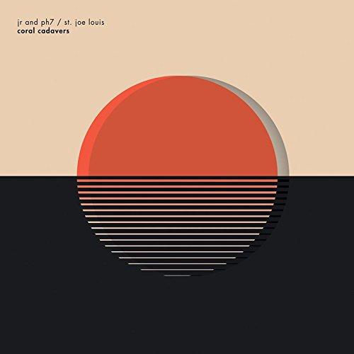 Jr & Ph7 & st.Joe Louis - Coral Cadavers (LP Vinyl)