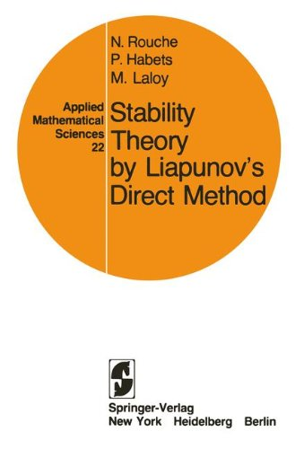 Stability Theory by Liapunov's Direct Method (Applied Mathematical Sciences)