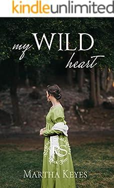 My Wild Heart (Regency Shakespeare Book 2)