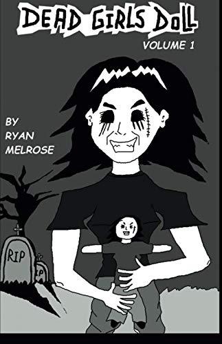 Dead Girls Doll Volume 1
