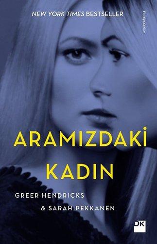 Book cover from Aramizdaki Kadin by Greer Hendricks